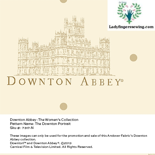 http://www.ladyfingerssewing.com/DowntonAbbey